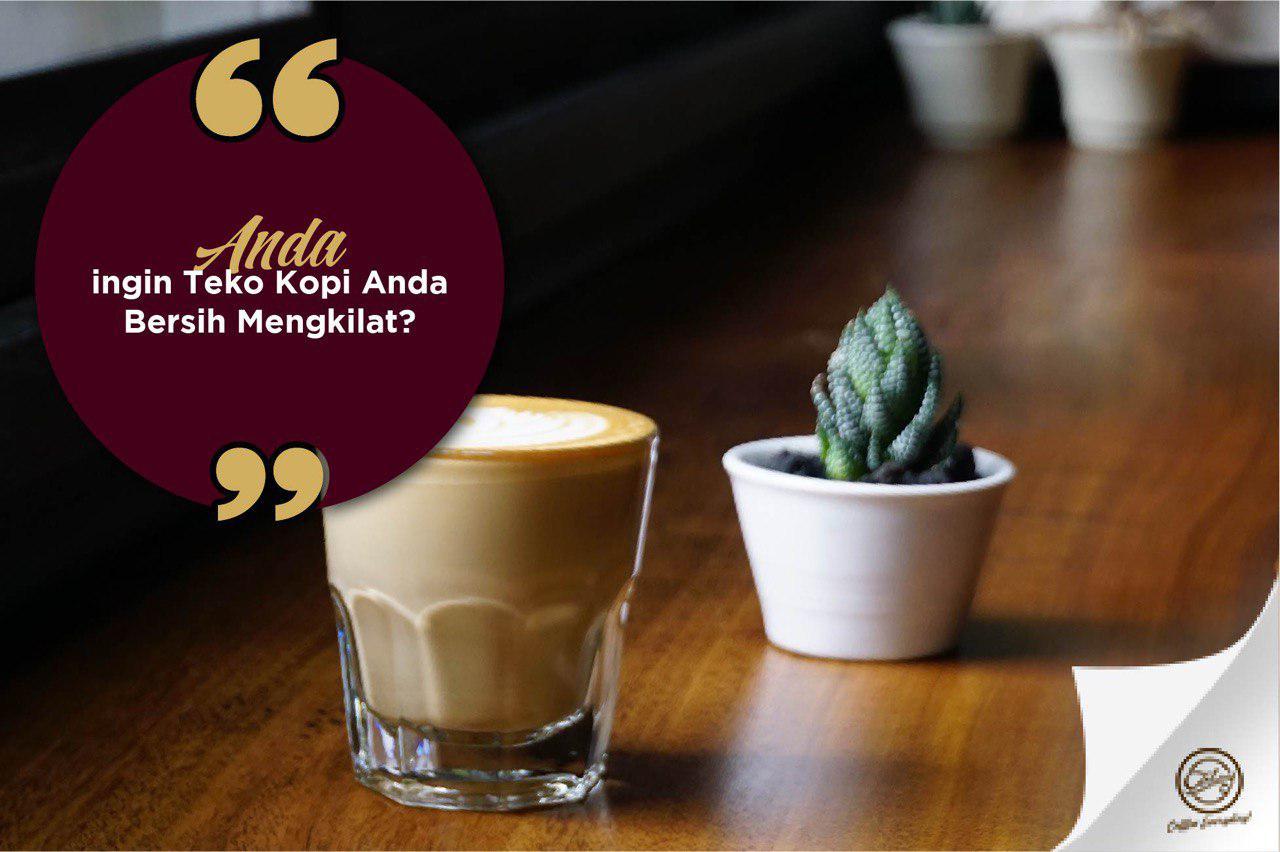 coday.id_cara membersihkan teko kopi